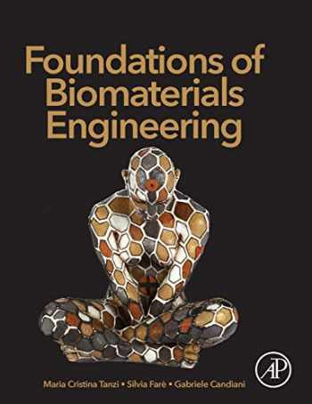 9780081010341-0081010346-Foundations of Biomaterials Engineering