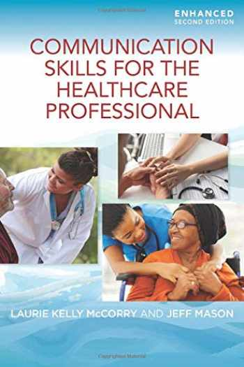 9781284219999-1284219992-Communication Skills for the Healthcare Professional, Enhanced Edition