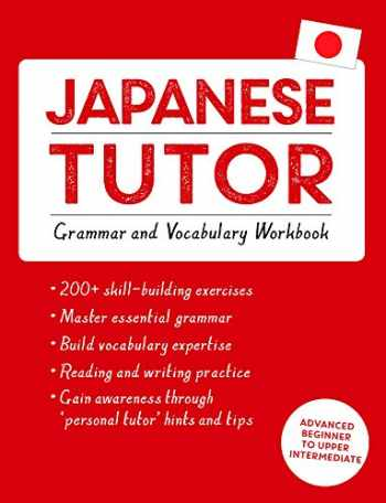 9781444799835-1444799835-Japanese Tutor: Grammar and Vocabulary Workbook (Learn Japanese with Teach Yourself): Advanced beginner to upper intermediate course