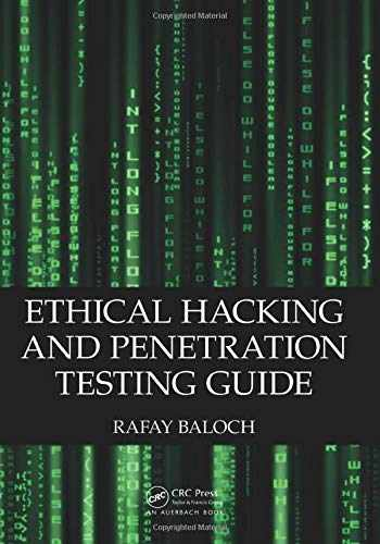 9781482231618-1482231611-Ethical Hacking and Penetration Testing Guide