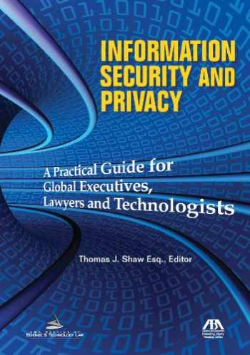 9781616328078-161632807X-Information Security and Privacy: A Practical Guide for Global Executives, Lawyers and Technologists
