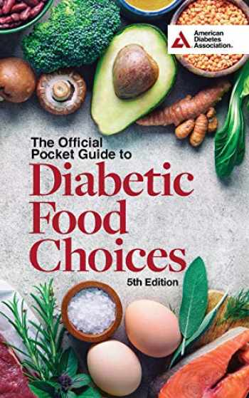 9781580407588-1580407587-The Official Pocket Guide to Diabetic Food Choices, 5th Edition