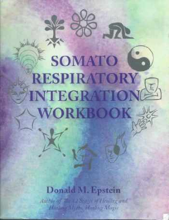 9780982580301-0982580304-Somato Respiratory Integration Workbook