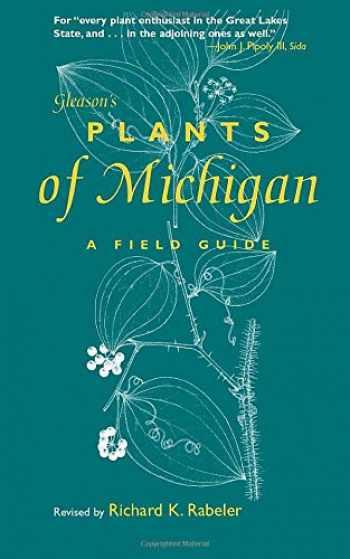 9780472032464-0472032461-Gleason's Plants of Michigan: A Field Guide