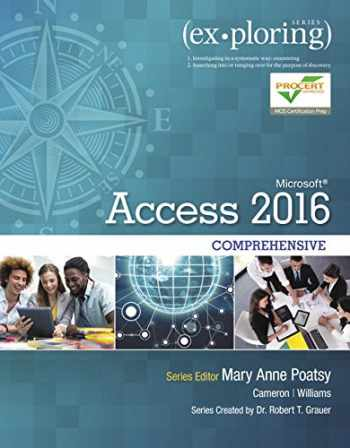 9780134479453-0134479459-Exploring Microsoft Office Access 2016 Comprehensive (Exploring for Office 2016 Series)