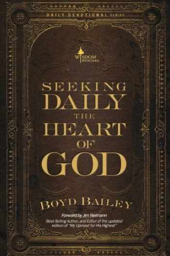 9780615884950-0615884954-Seeking Daily the Heart of God