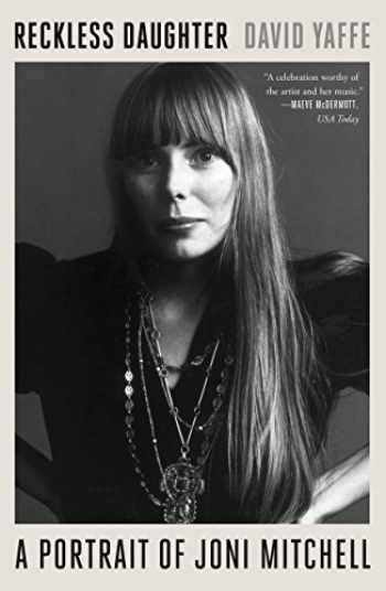 9780374538064-0374538069-Reckless Daughter: A Portrait of Joni Mitchell