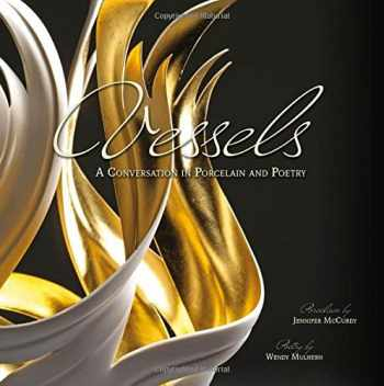 9780764353130-0764353136-Vessels: A Conversation in Porcelain and Poetry