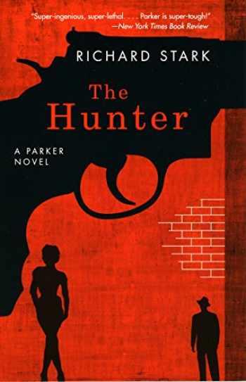 9780226770994-0226770990-The Hunter: A Parker Novel (Parker Novels)