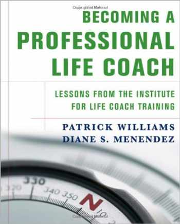 9780393705058-0393705056-Becoming a Professional Life Coach: Lessons from the Institute of Life Coach Training