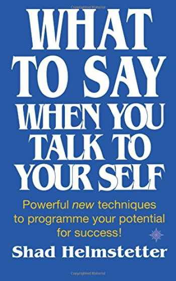 9780722525111-0722525117-What to Say When You Talk to Yourself
