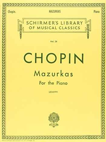 9780793559121-079355912X-Chopin: Mazurkas For The Piano (Schirmer's Library of Musical Classics Vol. 28.)