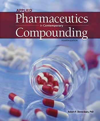 9781640430648-1640430644-Applied Pharmaceutics and Contemporary Compunding