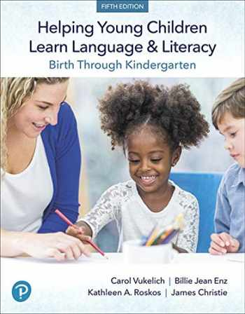 9780134986982-0134986989-Helping Young Children Learn Language and Literacy: Birth Through Kindergarten, with Enhanced Pearson eText -- Access Card Package