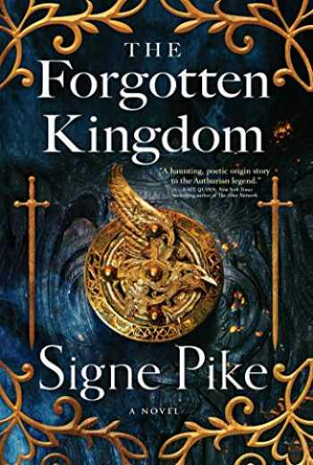 9781501191459-1501191454-The Forgotten Kingdom: A Novel (2) (The Lost Queen)