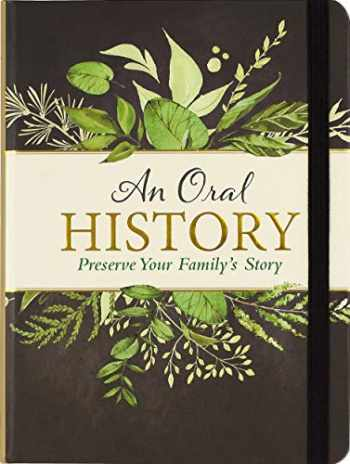 9781441327819-1441327819-An Oral History (Preserve Your Family's Story)