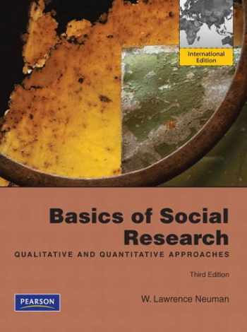 9780205085941-0205085946-Basics of Social Research: Qualitative and Quantitative Approaches. by W. Lawrence Neuman