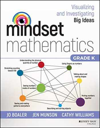 9781119357605-1119357608-Mindset Mathematics: Visualizing and Investigating Big Ideas, Grade K