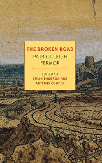 9781590177792-1590177797-The Broken Road: From the Iron Gates to Mount Athos (NYRB Classics)