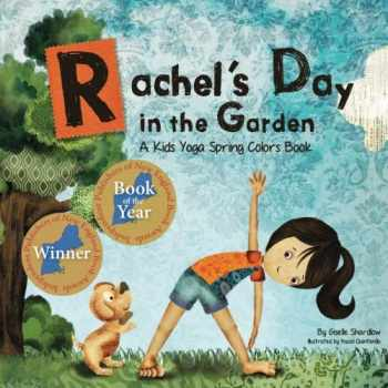 9781500138493-1500138495-Rachel's Day in the Garden: A Kids Yoga Spring Colors Book (Kids Yoga Stories)
