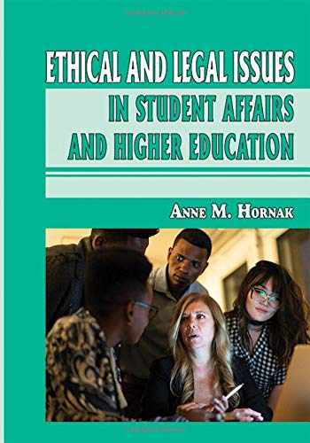 9780398093105-0398093105-Ethical and Legal Issues in Student Affairs and Higher Education (American Series in Student Affairs Practice and Professional Identity)