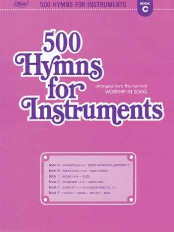 9780834193819-0834193817-500 Hymns for Instruments: Book C - Violin, Flute (arranged from the hymnal Worship In Song)