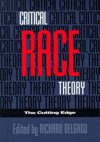 9781566393485-1566393485-Critical Race Theory: The Cutting Edge