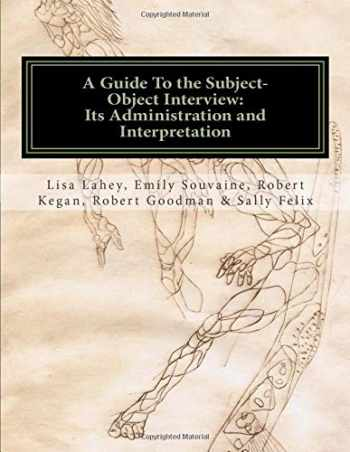 9781461128809-1461128803-A Guide to the Subject-Object Interview: Its Administration and Interpretation