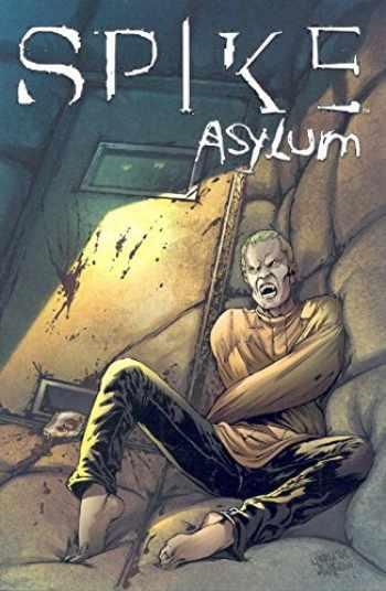 9781600100611-1600100619-Spike: Asylum