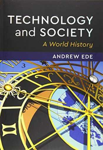 9781108441087-1108441084-Technology and Society: A World History
