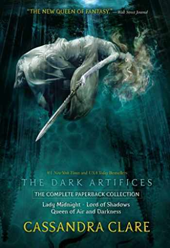 9781534462601-1534462600-The Dark Artifices, the Complete Paperback Collection: Lady Midnight; Lord of Shadows; Queen of Air and Darkness