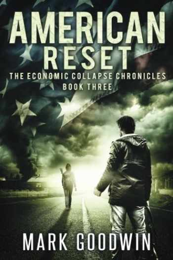 9781495236648-1495236641-American Reset: Book Three of The Economic Collapse Chronicles (Volume 3)