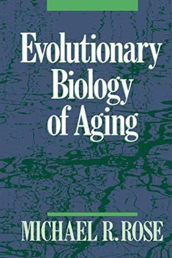 9780195095302-0195095308-Evolutionary Biology of Aging