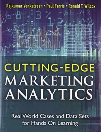 9780133552522-0133552527-Cutting Edge Marketing Analytics: Real World Cases and Data Sets for Hands On Learning (FT Press Analytics)