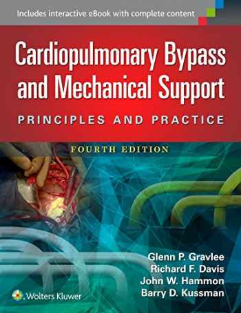 9781451193619-1451193610-Cardiopulmonary Bypass and Mechanical Support: Principles and Practice