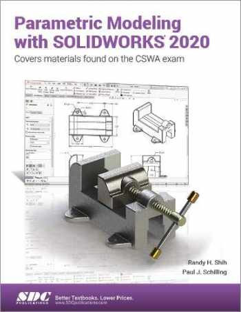 9781630573133-1630573132-Parametric Modeling with SOLIDWORKS 2020