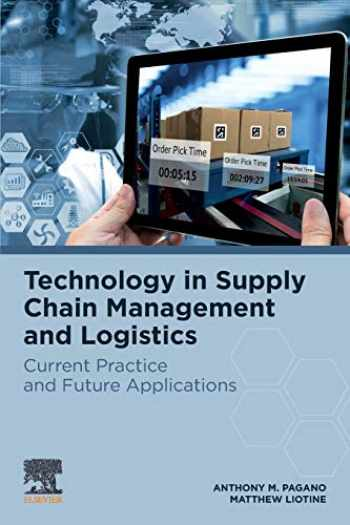 9780128159569-0128159561-Technology in Supply Chain Management and Logistics: Current Practice and Future Applications