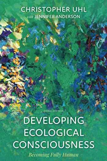 9781538116692-1538116693-DEVELOPING ECOLOGICAL CONSCIOUSNESS 3ED