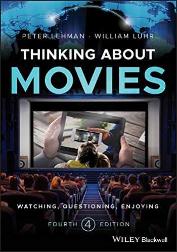 9781118315446-1118315448-Thinking about Movies: Watching, Questioning, Enjoying