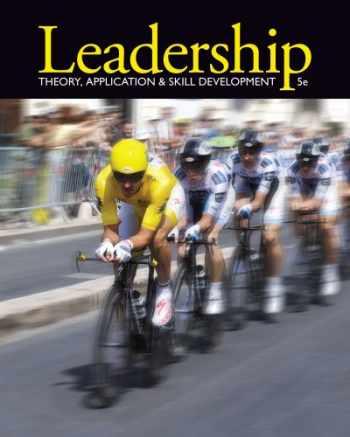9781111827076-1111827079-Leadership: Theory, Application, & Skill Development