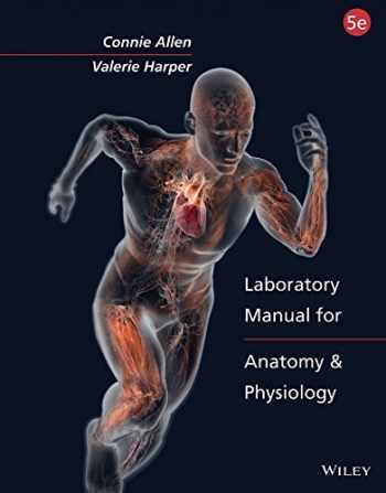 9781118894866-1118894863-Laboratory Manual for Anatomy and Physiology 5e Binder Ready Version with PowerPhys 3.0 Password Card Set