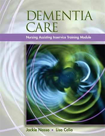 9781401898588-1401898580-Dementia Care: InService Training Modules for Long-Term Care