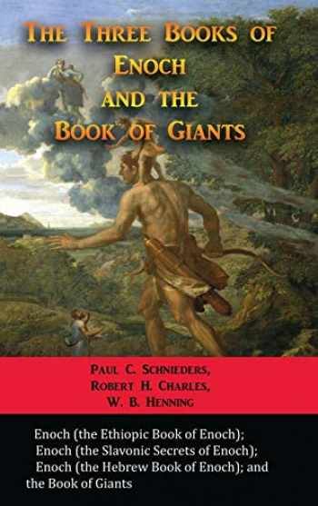 9781609423377-1609423372-The Three Books of Enoch and the Book of Giants
