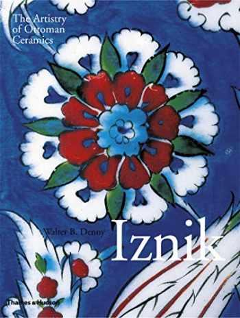 9780500517888-0500517886-Iznik: The Artistry of Ottoman Ceramics