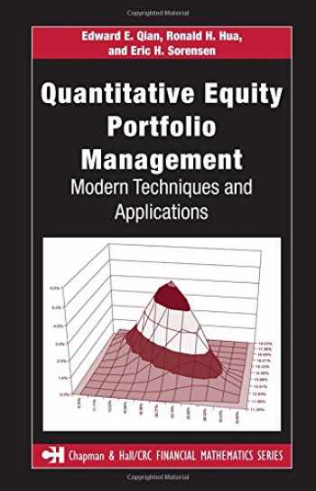 9781584885580-1584885580-Quantitative Equity Portfolio Management: Modern Techniques and Applications (Chapman and Hall/CRC Financial Mathematics Series)