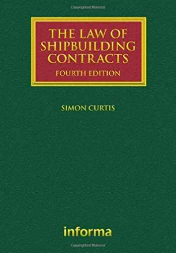 9781842145388-184214538X-The Law of Shipbuilding Contracts (Lloyd's Shipping Law Library)