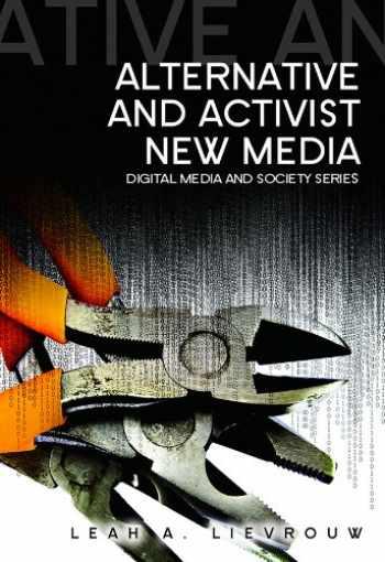 9780745641843-0745641849-Alternative and Activist New Media