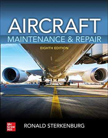 9781260441055-1260441059-Aircraft Maintenance & Repair, Eighth Edition