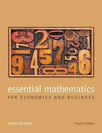 9781118358290-1118358295-Essential Mathematics for Economics and Business