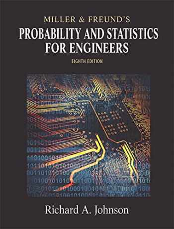 9780321640772-0321640772-Miller & Freund's Probability and Statistics for Engineers (8th Edition)